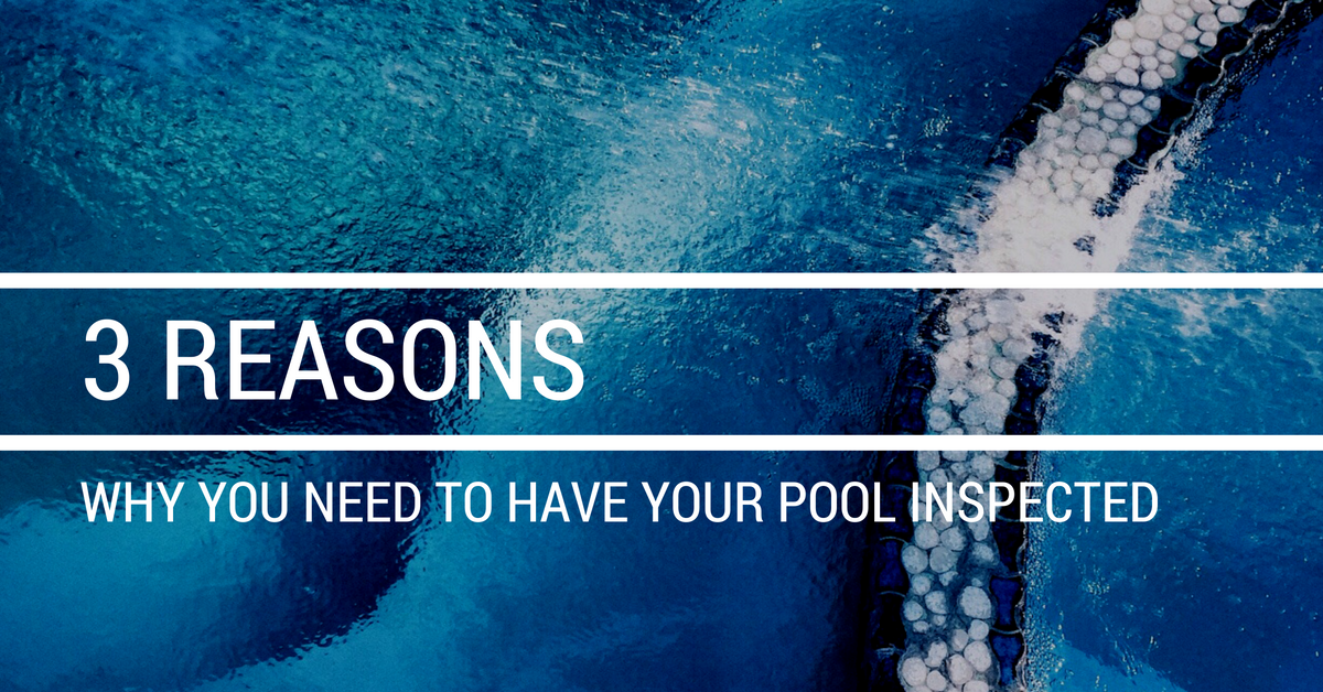 3 reasons why you need to have your pool inspected - Reasons why you should have solid surface products in your home ...