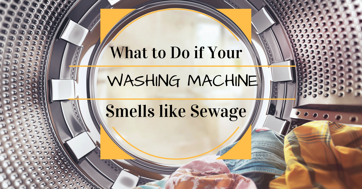 What To Do If Your Washing Machine Smells Like Sewage-8971