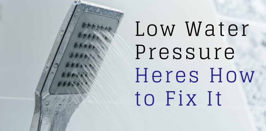 Low Water Pressure Here S How To Fix It Low Water